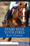 Stars Hide Your Fires (Fortune's Fool, #3)