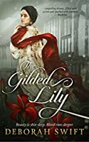 The Gilded Lily (Westmorland #2)