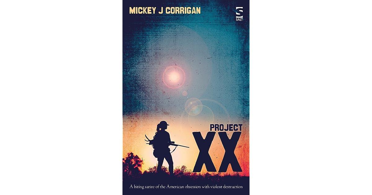 Project Xx By Mickey J Corrigan