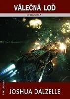 Válečná loď (Black Fleet Trilogy, #1)