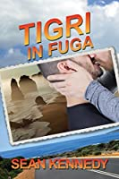 Tigri in fuga (Tigers and Devils, #3)