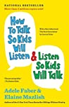 Book cover for How to Talk So Kids Will Listen & Listen So Kids Will Talk