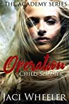 Operation Child Soldier (The Academy #1)