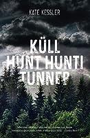 Küll hunt hunti tunneb (Audrey Harte, #1)