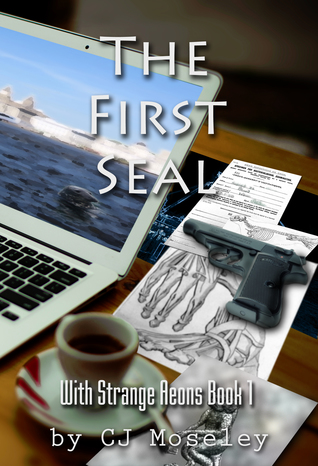 The First Seal (With Strange Aeons, #1)