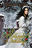 A Midwinter's Wedding (Four Kingdoms #3.5)