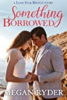 Something Borrowed (Lone Star Match, #2)