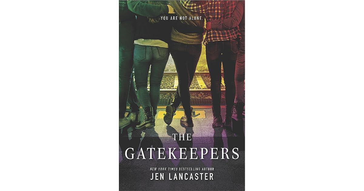 Image result for the gatekeepers book jen lancaster