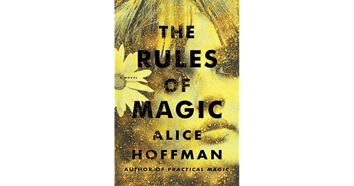 The Rules of Magic (Practical Magic, #0) by Alice Hoffman