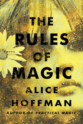 The Rules of Magic (Practical Magic, #0.2) by Alice Hoffman