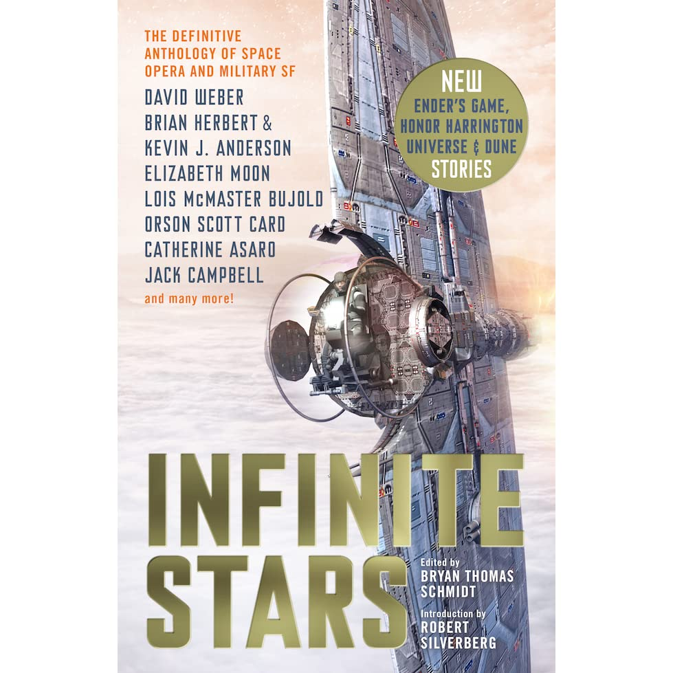 Infinite Stars: Definitive Space Opera and Military Science