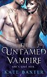 The Untamed Vampire (Last True Vampire, #4)