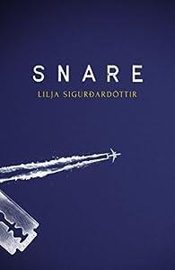 Snare (Reykjavik Noir Trilogy, #1)
