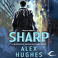 Sharp (Mindspace Investigations, #2)