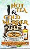 Hot Tea & Cold Murder (Red Pine Falls Mysteries #1)