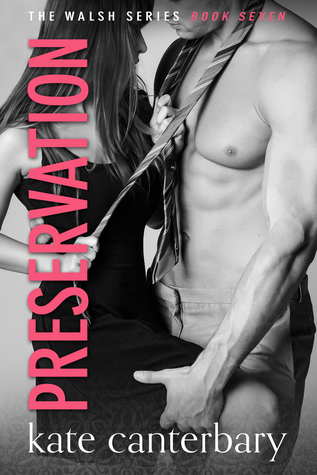 Preservation (The Walshes, #7)