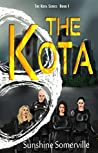 The Kota (The Kota Series Book 1)