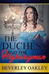 The Duchess and the Highwayman (Hearts in Hiding, #1)