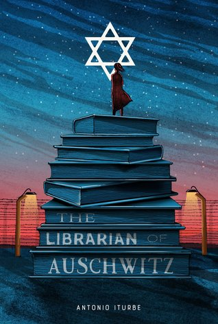 The Librarian of Auschwitz by Antonio G. Iturbe