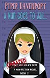 A Nun Goes to Jail by Piper Davenport