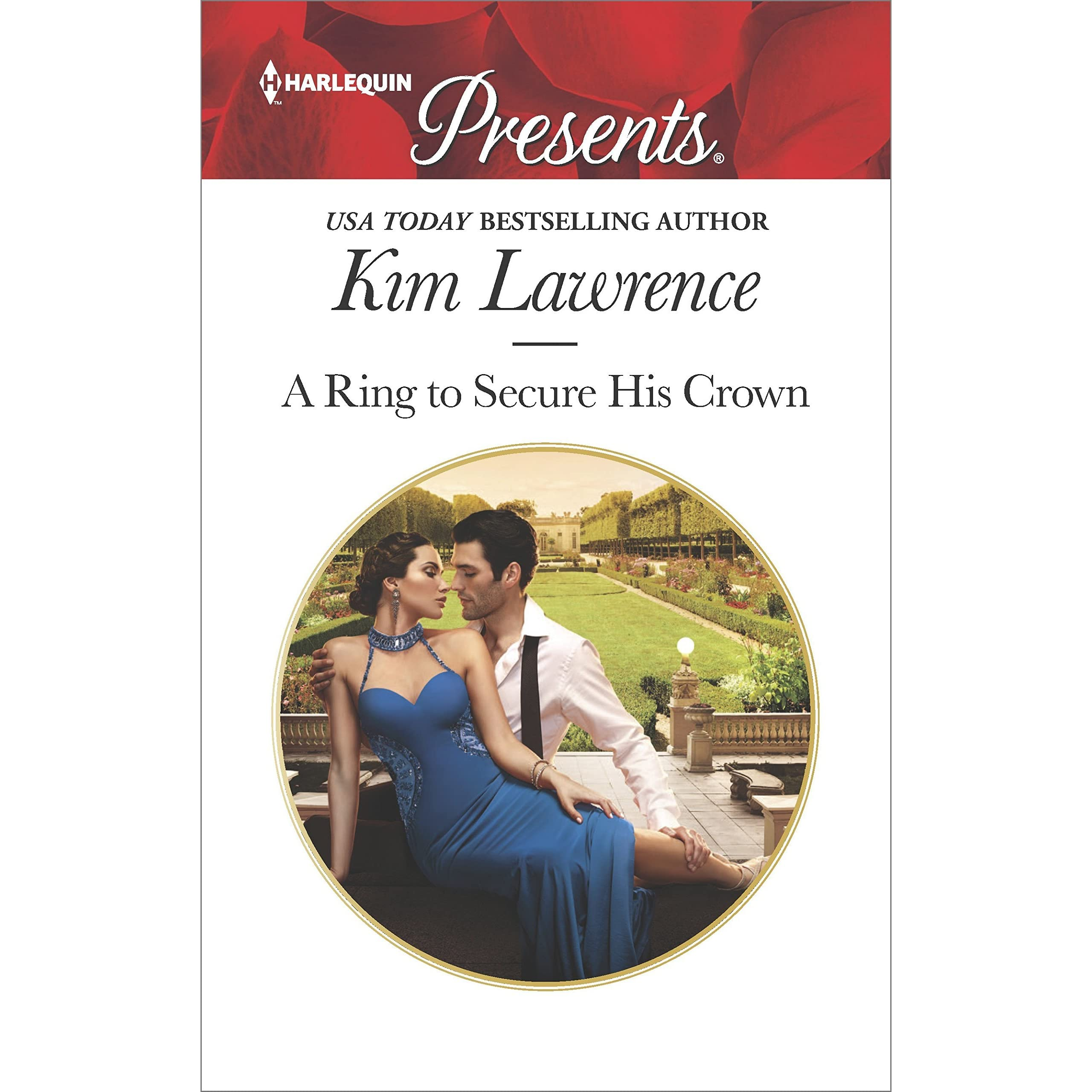 A Ring to Secure His Crown by Kim Lawrence