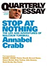 Stop At Nothing: The Life and Adventures of Malcolm Turnbull (Quarterly Essay #34)