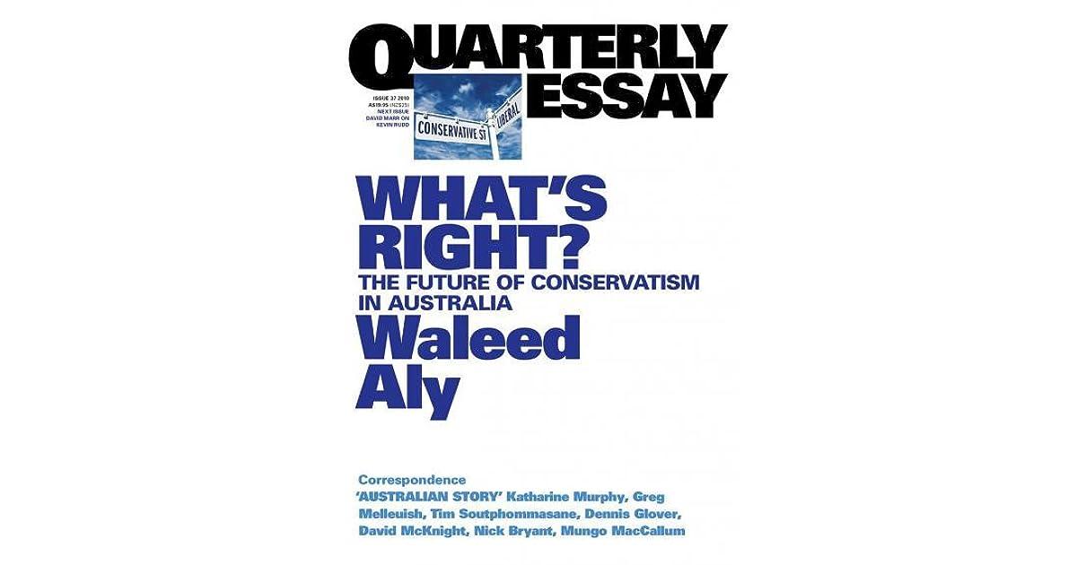 quarterly essay waleed aly