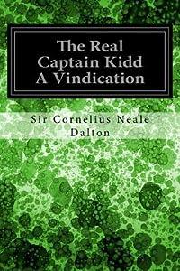 The Real Captain Kidd a Vindication