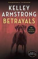 Betrayals (Cainsville #4)
