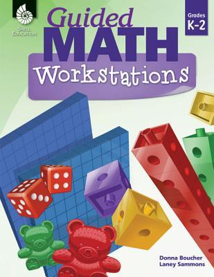 Guided Math Workstations Grades K-2