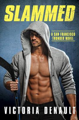 Slammed (San Francisco Thunder, #2)