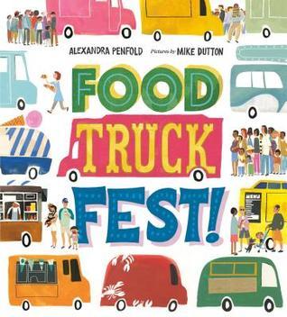 https://www.goodreads.com/book/show/34495931-food-truck-fest