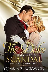 The Duke Suggests a Scandal