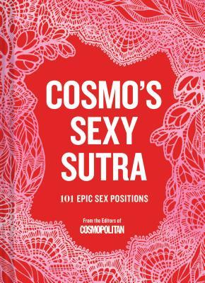Cosmo's Sexy Sutra by Cosmopolitan