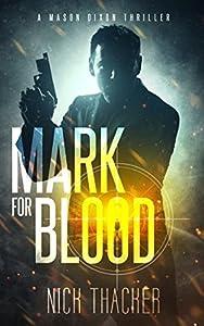 Mark for Blood (Mason Dixon Thrillers #1)