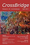 CrossBridge April 2017: International Journal of Multidisciplinary and Progressive Research, Art, and Commentaries