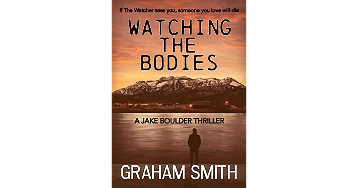 Image result for watching the bodies book