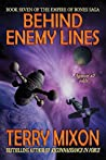 Behind Enemy Lines (Empire of Bones Saga, #7)