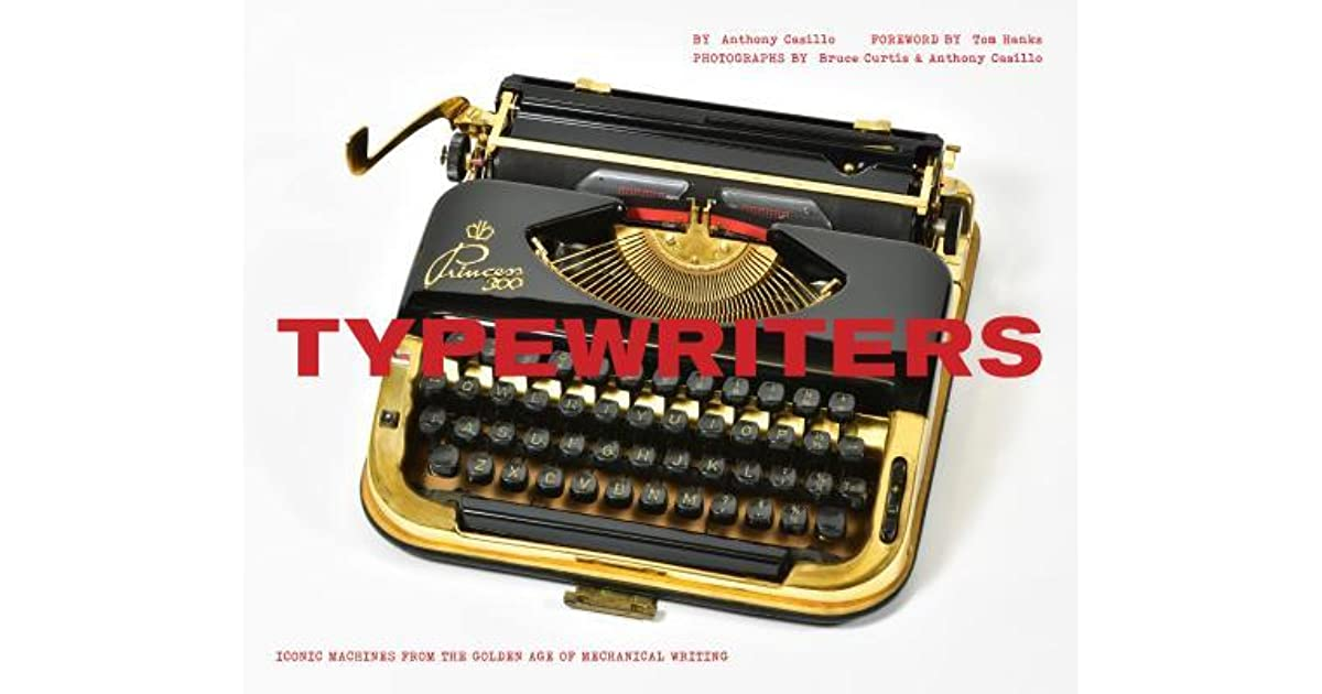 Typewriters: Iconic Machines from the Golden Age of