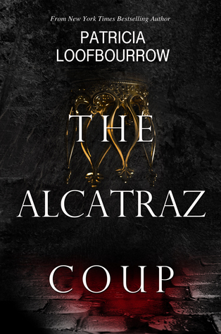 The Alcatraz Coup (Red Dog Conspiracy #0)