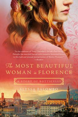 The Most Beautiful Woman in Florence: A Story of Botticelli