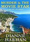 Murder & The Movie Star (Cedar Bay Cozy Mystery #12)
