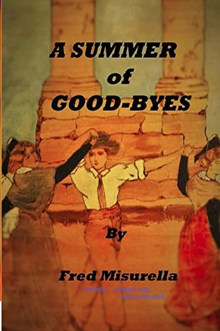 A Summer of Good-Byes (Blue Triangle Press Book 2)  pdf