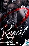 Regret (Shattered Secrets #1)