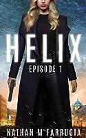 Helix: Episode 1 (Helix #1)