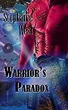 Warrior's Paradox (Cadi Warriors, #3)