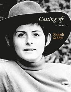 Casting Off: A Memoir