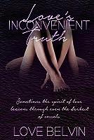 Love's Inconvenient Truth