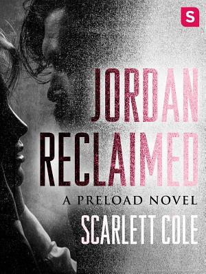 Jordan Reclaimed (Preload, #1)