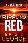 Rippling Red (DustyKent Mysteries Book 3)